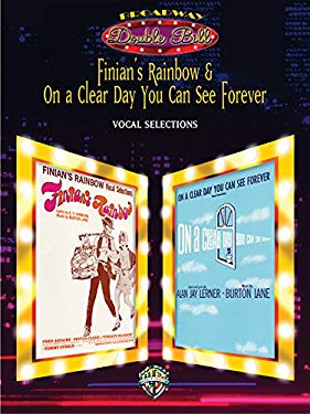 Finian's Rainbow & on a Clear Day You Can See Forever (Vocal Selections) (Broadway Double Bill): Piano/Vocal/Chords