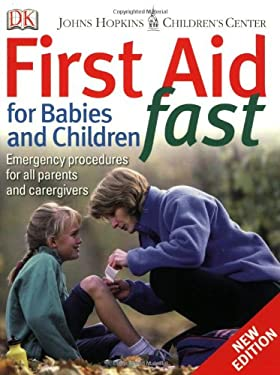 First Aid for Babies & Children Fast 9780756619312