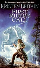 First Rider's Call: Green Rider #2
