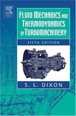 Fluid Mechanics, Thermodynamics of Turbomachinery 9780750678704