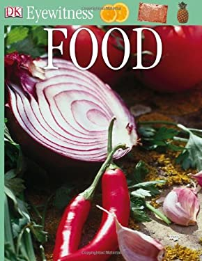 DK Eyewitness Books: Food