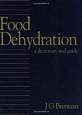 Food Dehydration: A Dictionary and Guide 2792853