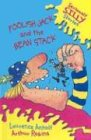 Foolish Jack and the Bean Stack 9780756506292