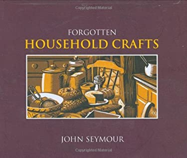 Forgotten Household Crafts 9780756628888