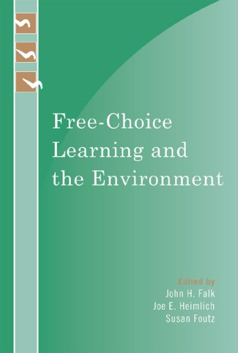 Free-Choice Learning and the Environment 9780759111233