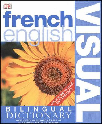 French English Bilingual Visual Dictionary 9780756612979