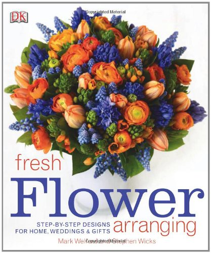 Fresh Flower Arranging 9780756658595