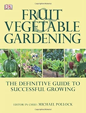 Fruit & Vegetable Gardening 9780756690564