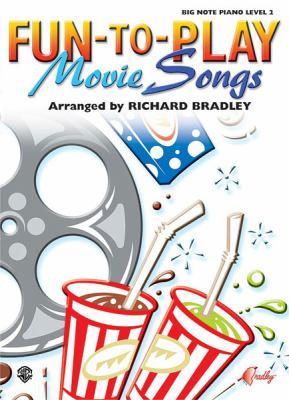 Fun-To-Play Movie Songs Fun-To-Play Movie Songs 9780757992841