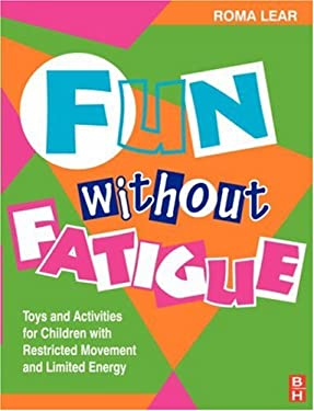 Fun Without Fatigue 9780750625258