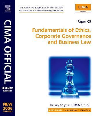 Fundamentals of Ethics, Corporate Governance and Business Law Paper C05: New 2006 Syllabus 9780750680325