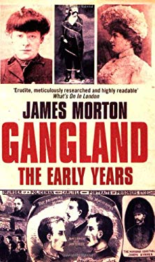 Gangland: The Early Years 9780751532234