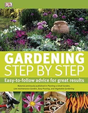 Gardening Step by Step 9780756663674