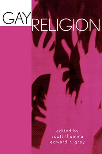 Gay Religion 9780759103269