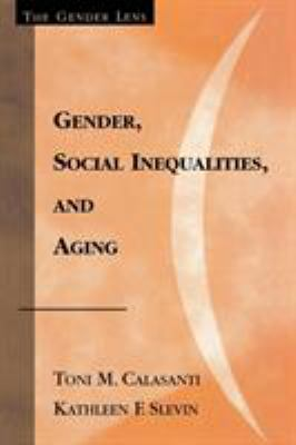 Gender, Social Inequalities, and Aging 9780759101869