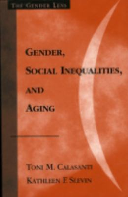 Gender, Social Inequalities, and Aging 9780759101852