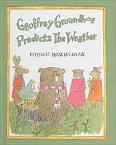 Geoffrey Groundhog Predicts the Weather 2837271