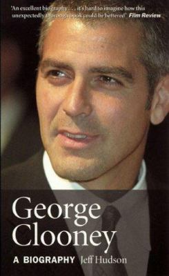 George Clooney: A Biography 9780753508725