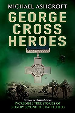 George Cross Heroes 9780755360840