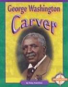 George Washington Carver 9780756501129