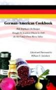 German-American Cookbook: With Emphasis on Recipes Brought to Southern Illinois in 1848 by My Family from Werra Valley 9780759668768