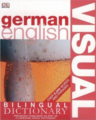 German English Bilingual Visual Dictionary 9780756612955