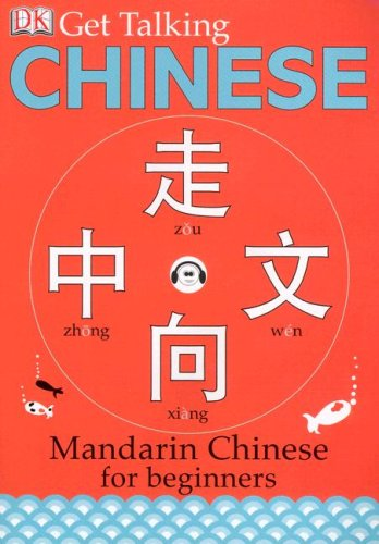 Get Talking Chinese: Mandarin Chinese for Beginners [With CD] 9780756629021