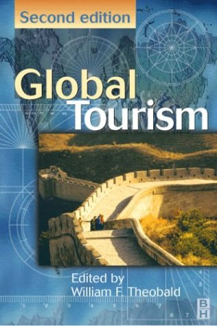 Global Tourism: The Next Decade - 2nd Edition