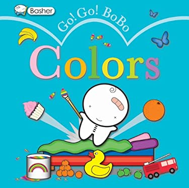 Go! Go! Bobo Colors 9780753464939