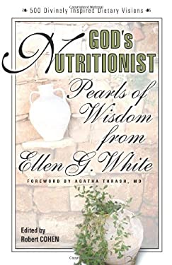 God's Nutritionist: Pearls of Wisdom from Ellen G. White 9780757001468