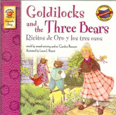 Goldilocks and the Three Bears Candice Ransom