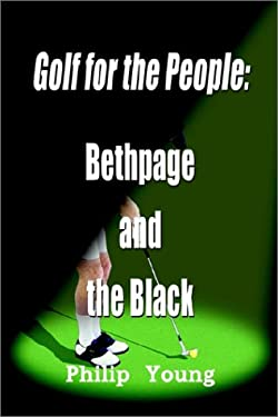 Golf for the People: Bethpage and the Black 9780759698307