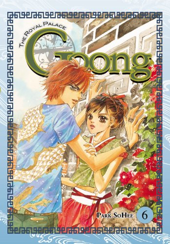 Goong, Volume 6: The Royal Palace 9780759531475