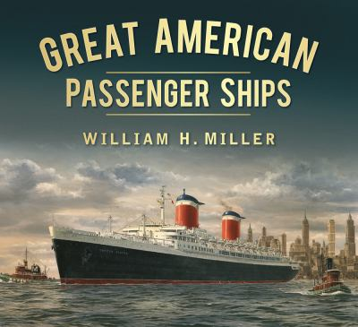 Great American Passenger Ships 9780752470221