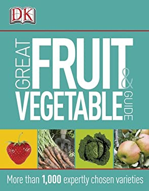 Great Fruit & Vegetable Guide 9780756671587