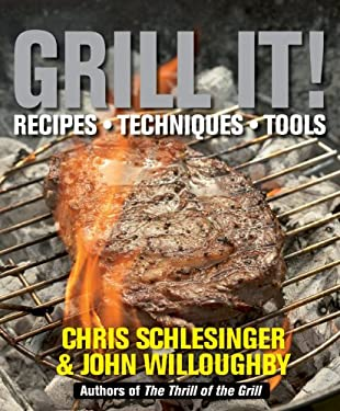 Grill It!: Recipes, Techniques, Tools 9780756665487