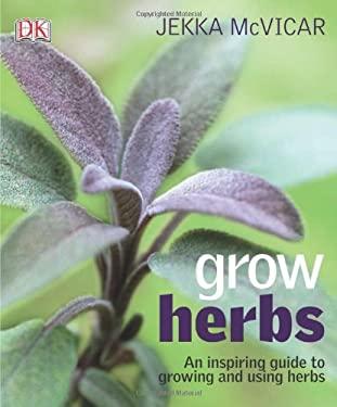 Grow Herbs 9780756664275