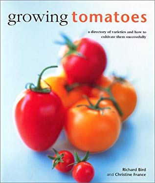 Growing Tomatoes: The Kitchen Garden 9780754809845