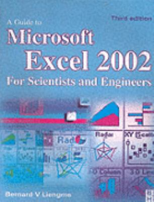 Guide to Microsoft Excel 2002 for Scientists and Engineers 9780750656139