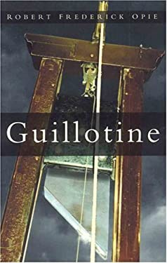 Guillotine: The Timbers of Justice 9780750944038