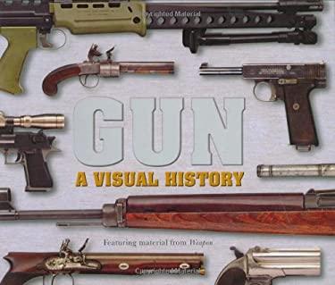 Gun: A Visual History 9780756628482