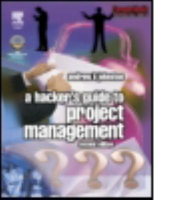 Hacker's Guide to Project Management 9780750657464
