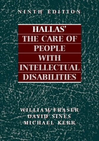 Hallas' the Care of People with Intellectual Disabilities 9780750626538