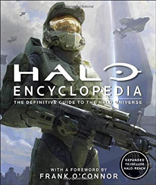 Halo Encyclopedia: The Definitive Guide to the Halo Universe 9780756688691