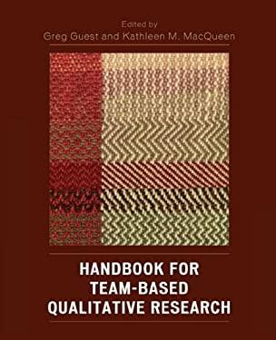 Handbook for Team-Based Qualitative Research 9780759109100