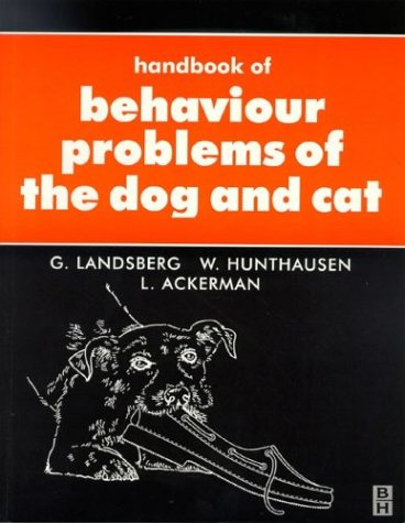 Handbook of Behavioural Problems of the Dog and Cat 9780750630603