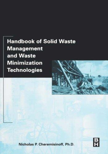 Handbook of Solid Waste Management and Waste Minimization Technologies 9780750675079