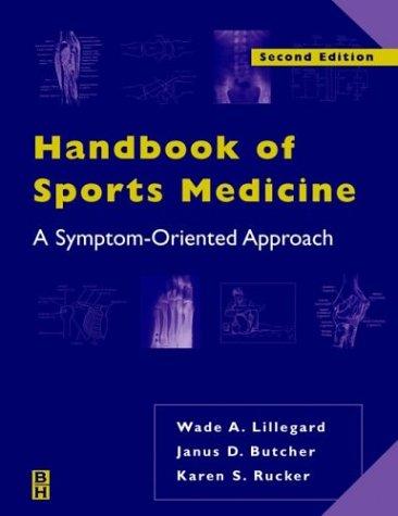 Handbook of Sports Medicine: A Symptom-Oriented Approach 9780750690416