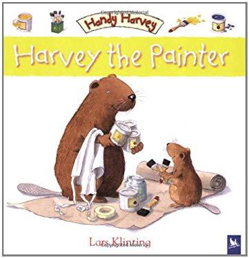 Harvey the Painter 9780753459553