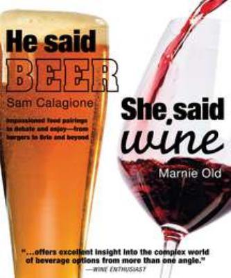 He Said Beer, She Said Wine 9780756654498